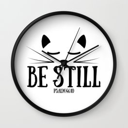 Christian,Bible Quote,Be still and know that I am God,Psalm 46:11 Wall Clock
