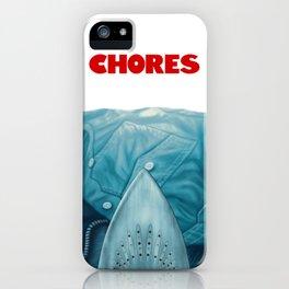 Chores (2015 version) iPhone Case