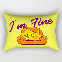 I'm fine Rectangular Pillow