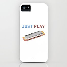 Just Play the Harmonica iPhone Case