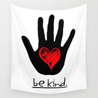 political Wall Tapestries featuring Be Kind.  |  A Message To All Mankind by Silvio Ledbetter