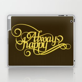 Stay Happy Laptop & iPad Skin