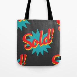 Sold! Tote Bag