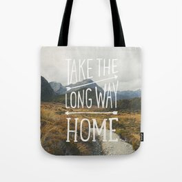 TAKE THE LONG WAY Tote Bag