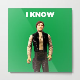 I Know - Han Metal Print