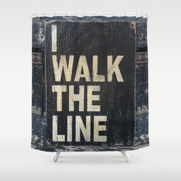 I Walk The Line Shower Curtain