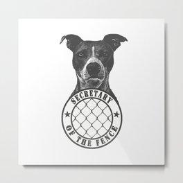 secretary of the fence Metal Print