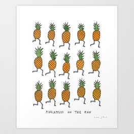 pineapples on the run Art Print