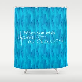 When You Wish... Shower Curtain