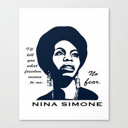 Nina Simone No Fear Canvas Print