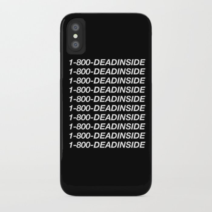 cheaper d0b78 a7a67 1800 Dead inside ( Hotline Bling- Drake ) iPhone Case by dxnid