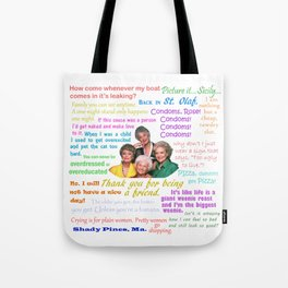 Golden Girl Quotes Tote Bag