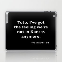 The Wizard of ... Quote Laptop & iPad Skin
