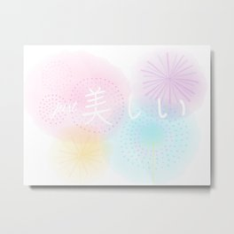just Beautiful | Utsukushii Metal Print
