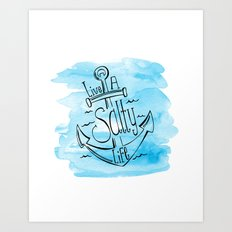 Live A Salty Life - Blue Art Print