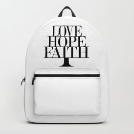 Faith Hope love,Christian,Bible Quote, 1 Corinthians 13:13 Backpack