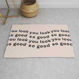 You Look So Good Rug