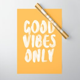 Good Vibes Only Wrapping Paper