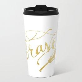 Be Brave Metal Travel Mug