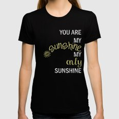 YOU ARE MY SUNSHINE Black SMALL Womens Fitted Tee