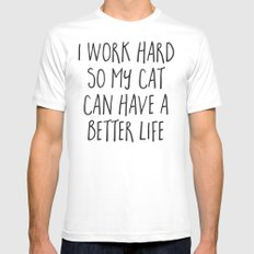 Cat Better Life Funny Quote Mens Fitted Tee White MEDIUM