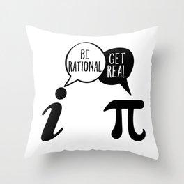 Be Rational Get Real Math Pun Throw Pillow