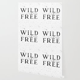 Wild and Free Silver on White Wallpaper