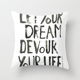 Handwritten inspirational quote Throw Pillow