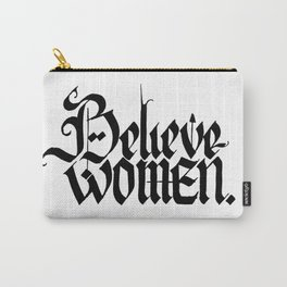 Believe Women Carry-All Pouch
