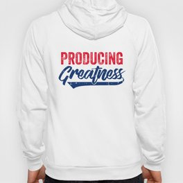 Producing Greatness Motivational Workout Apparel Hoody