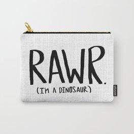 Rawr. I'm a Dinosaur Carry-All Pouch