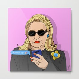 Pantsuit Up! Metal Print