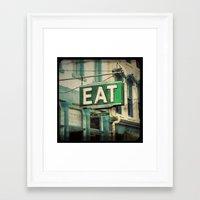 eat Framed Art Prints featuring EAT by jbirdistheword