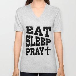 Eat Sleep Pray Christian Pilgrimage Gift Unisex V-Neck