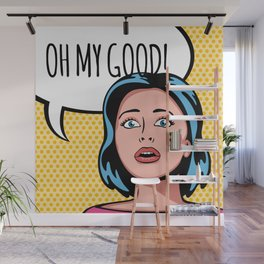 Oh My Good! Wall Mural