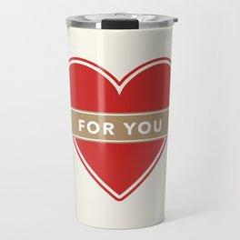 For You Heart Travel Mug