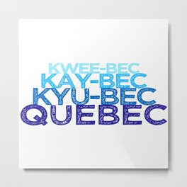 Letterkenny | Fishing in Quebec Metal Print