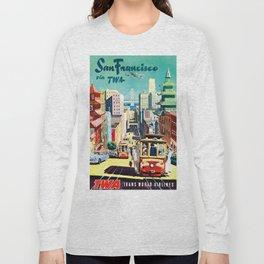 San Francisco Via TWA - Vintage Poster Long Sleeve T-shirt