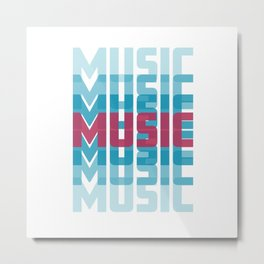Music (texts in neon) Metal Print
