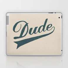Dude Laptop & iPad Skin
