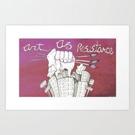 Art As Resistance Art Print