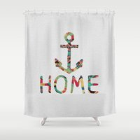 anchors Shower Curtains featuring you make me home by Bianca Green