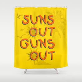 Guns Out Shower Curtain