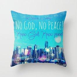 Know God Throw Pillow