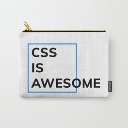 CSS IS AWESOME (Blue & Black) Carry-All Pouch