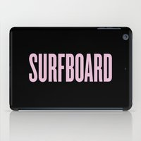 surfboard iPad Cases featuring Surfboard by Marianna
