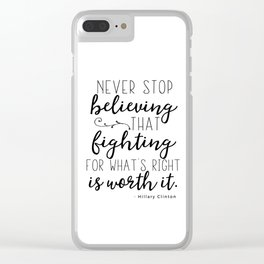 Hillary Clinton quote Clear iPhone Case
