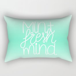 Calm and fresh lettering to inspire a mint fresh mind Rectangular Pillow