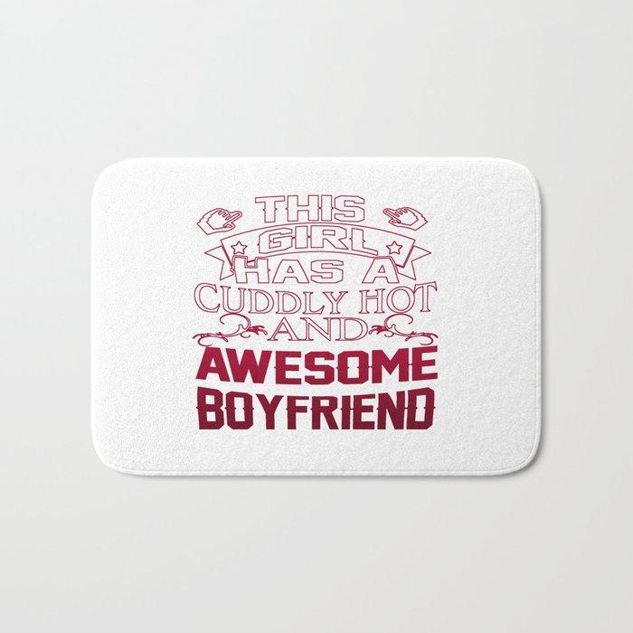 This Girl has an Awesome Boyfriend Bath Mat