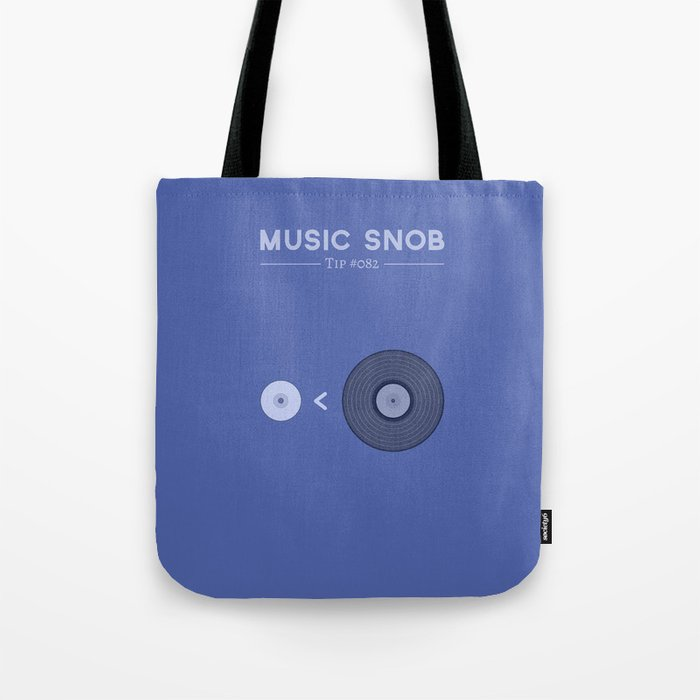 "NOT ""The New Vinyl"" — Music Snob Tip #082 Tote Bag"